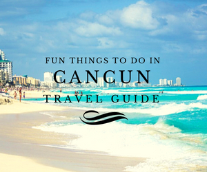 Fun things to do in Cancun travel guides Test